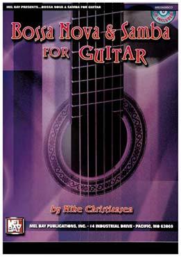 Mike Christiansen - Bossa Nova and Samba for Guitar