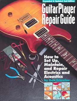 Dan Erlewine - Guitar Player Repair Guide