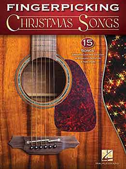 Fingerpicking Christmas Songs 15 Songs Arranged For Solo Guitar