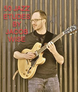Jacob Wise - 50 Jazz Etudes For Guitar