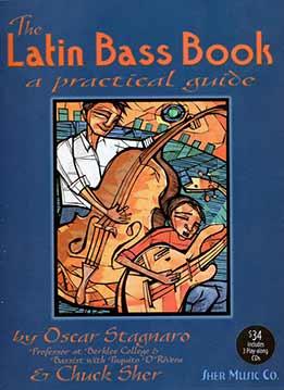 Oscar Stagnaro, Chuck Sher - The Latin Bass Book
