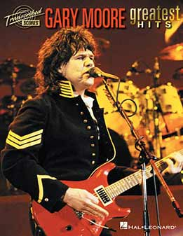 Gary Moore - Greatest Hits (Full Band Score)