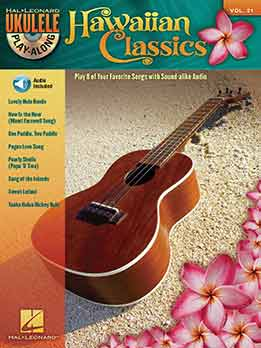 Hawaiian Classics - Ukulele. Play-Along Vol. 21