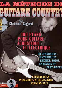 JJ Rébillard - Christian Seguret - La Méthode Guitare Country