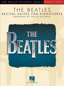 Phillip Keveren - The Beatles. Recital Suites For Pianoforte