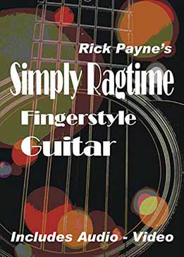 Rick Payne - Simply Ragtime Fingerstyle Guitar