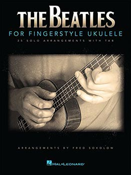 Fred Sokolow - The Beatles For Fingerstyle Ukulele