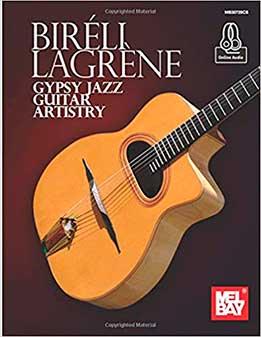 Bireli Lagrene - Gypsy Jazz Guitar Artistry