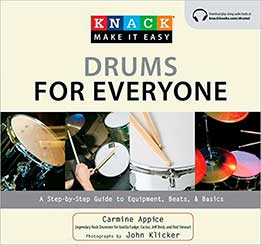 Carmine Appice - Knack Drums For Everyone. A Step-By-Step Guide To Equipment, Beats, And Basics