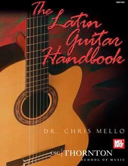 Chris Mello - The Latin Guitar Handbook