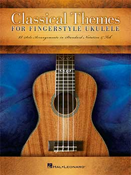 Classical Themes For Fingerstyle Ukulele - 15 Solo Arrangements