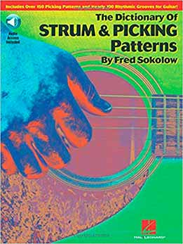 Fred Sokolow - The Dictionary Of Strum & Picking Patterns