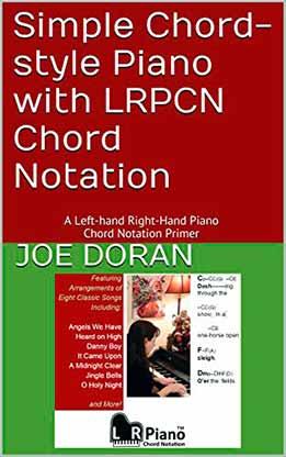 Joe Doran - Simple Chord-Style Piano with LRPCN Chord Notation