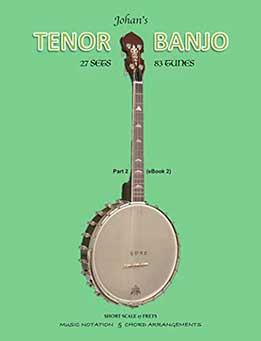 Johan's Tenor Banjo Part 2 - Music Notation & Chord Arrangements