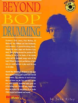 John Riley - Beyond Bop Drumming