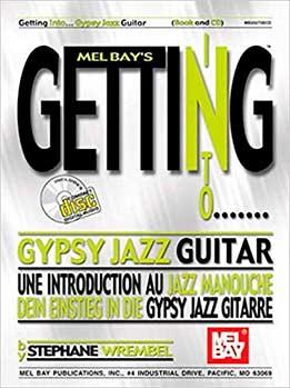Stephane Wrembel - Getting To Gypsy Jazz Guitar