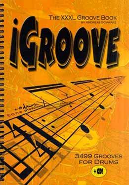 Andreas Schwarz - iGroove - Das XXXL-Groove Buch