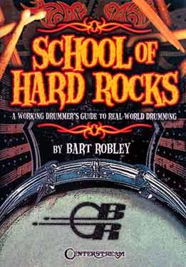 Bart Robley - School Of Hard Rock