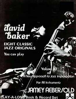 Jamey Aebersold - David Baker, Vol. 10