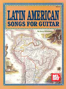 Jerry Silverman - Latin American Songs For Guitar