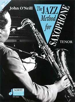 John O'Neill - The Jazz Method For Saxophone Tenor