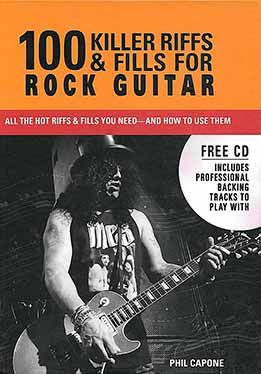 Phil Capone - 100 Killer Riffs And Fills For Rock Guitar