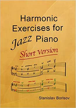 Stanislav Borisov - Harmonic Exercises For Jazz Piano