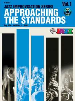 Dr. Willie L. Hill, Jr. - Approaching The Standards Vol.1 (Bb)