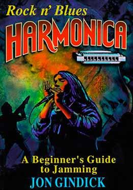 Jon Gindick - Rock 'n Blues Harmonica