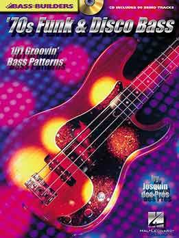 Josquin Des Press - '70 Funk & Disco Bass - 101 Groovin' Bass Patterns