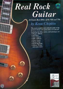 Kenn Chipkin - Real Rock Guitar. A Classic Rock Bible Of The 60s And 70s