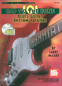 Larry McCabe - 101 Bad To The Bone Blues Guitar Rhythm Patterns
