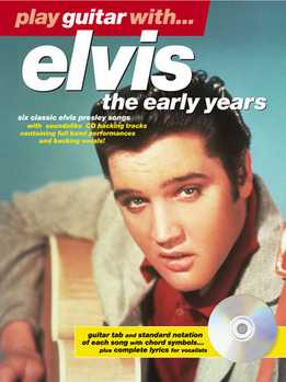 Play Guitar With Elvis - The Early Years