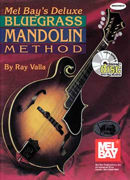 Ray Valla - Deluxe Bluegrass Mandolin Method