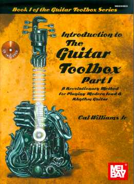 Cal Williams Jr. - Inroduction To The Guitar Toolbox Part 1, 2