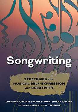 Christian V. Hauser - Songwriting - Strategies For Musical Self-Expression And Creativity