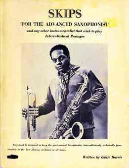 Eddie Harris - Skips For The Advanced Saxophonist