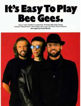 It's Easy To Play Bee Gees
