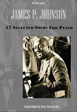 James P. Johnson - 17 Solos For Piano Vol. 1