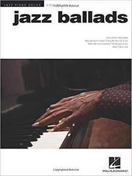 Jazz Ballads - Jazz Piano Solos Series Vol. 10