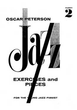 Oscar Peterson - Jazz Piano For The Young Pianist 2