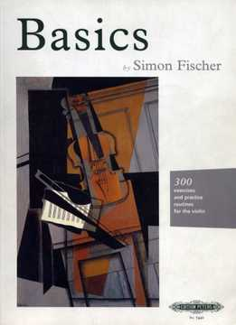 Simon Fisher - Basics - 300 Exercises And Practice Routines For The Violin