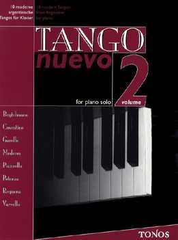 Tango Nuevo - For Piano Solo Vol. 2