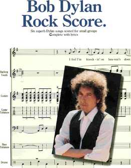Bob Dylan - Rock Score (Full Band Score)