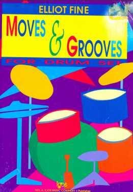 Elliot Fine - Moves & Grooves For Drum Set