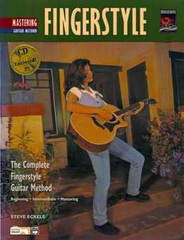 Steve Eckels - Mastering Fingerstyle Guitar