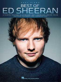 Best Of Ed Sheeran - Easy Piano Songbook