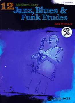Bob Mintzer - 12 Medium-Easy Jazz, Blues & Funk Etudes (C)