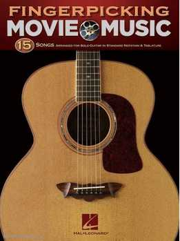 Fingerpicking Movie Music - 15 Songs Arranged For Solo Guitar