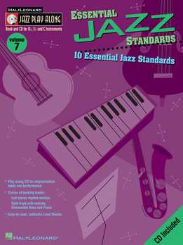 Jazz Play-Along Vol. 07 - Essential Jazz Standards